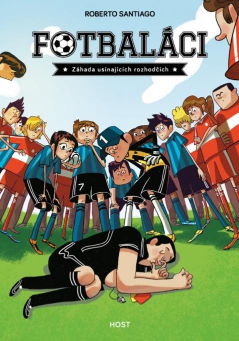 Fotbaláci se stali ve Španělsku dětským bestsellerem. Nyní vychází první díl i v češtině
