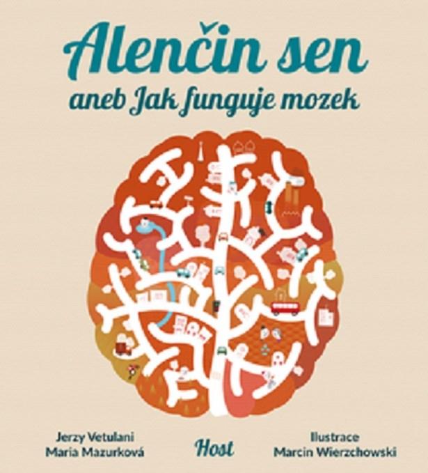 Popis: Obálka knihy Alenčin sen aneb Jak funguje mozek.
