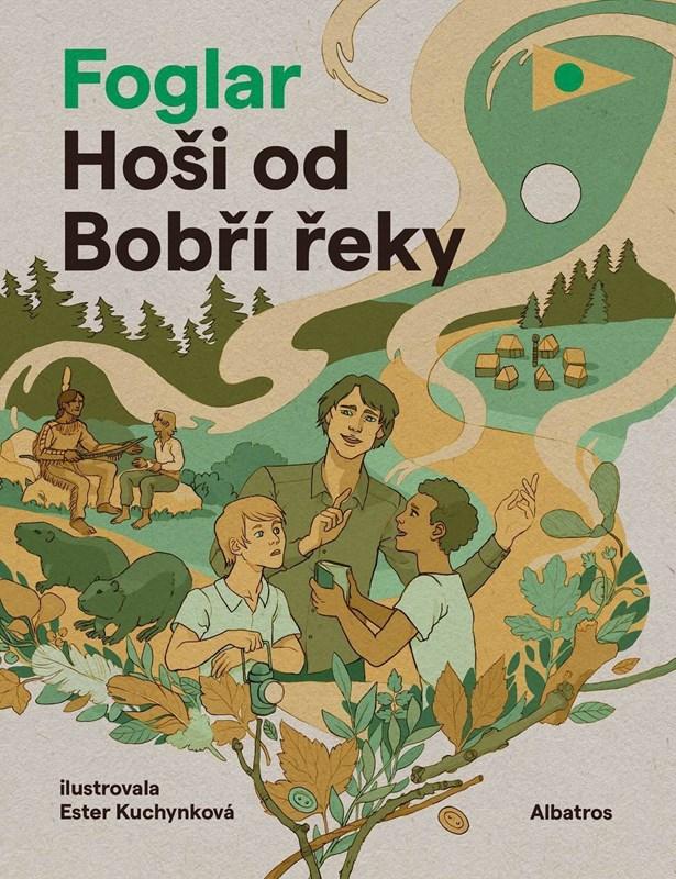 Popis: Obálka knihy Hoši od Bobří řeky.